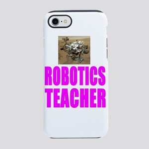 Robotics Teacher iPhone 8/7 Tough Case