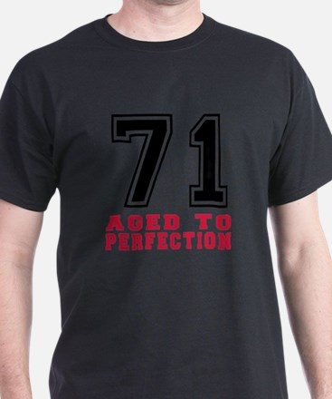 71 Aged To Perfection Birthday Desig T-Shirt