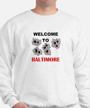 BALTIMORE WELCOME Sweatshirt