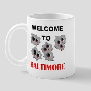 BALTIMORE WELCOME Mug