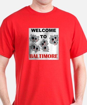 BALTIMORE WELCOME T-Shirt
