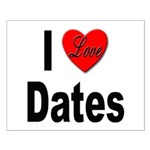I Love Dates Small Poster