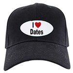 I Love Dates Black Cap