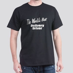 """The World's Best Delivery Driver"" Dark T-Shirt"