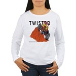 TWISTED Women's Long Sleeve T-Shirt