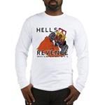 Hells Revenge Long Sleeve T-Shirt