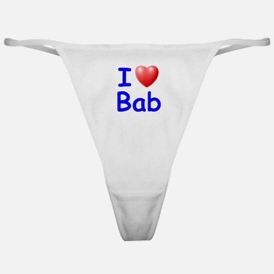 I Love Bab (Blue) Classic Thong