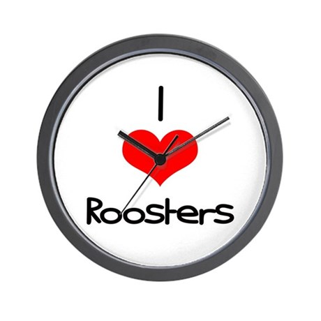 I Love (heart) Roosters Wall Clock