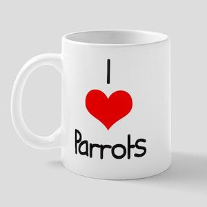 I Love (heart) Parrots Mug