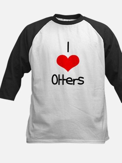 I Love (heart) Otters Kids Baseball Jersey