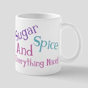Sugar, Spice and Nice Mug