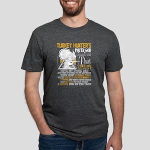 Turkey Hunter's Prayer God Grant Me T Shi T-Shirt