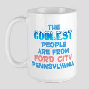 Coolest: Ford City, PA Large Mug