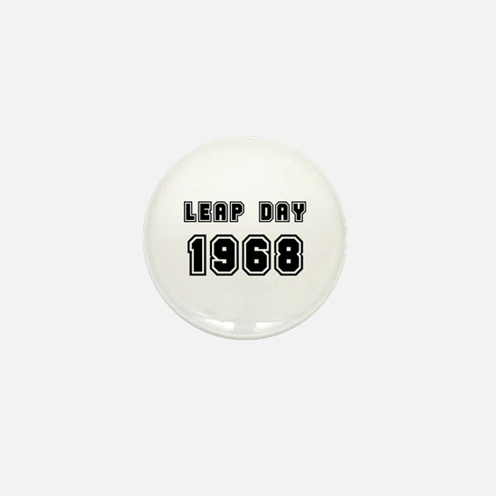 LEAP DAY 1968 Mini Button