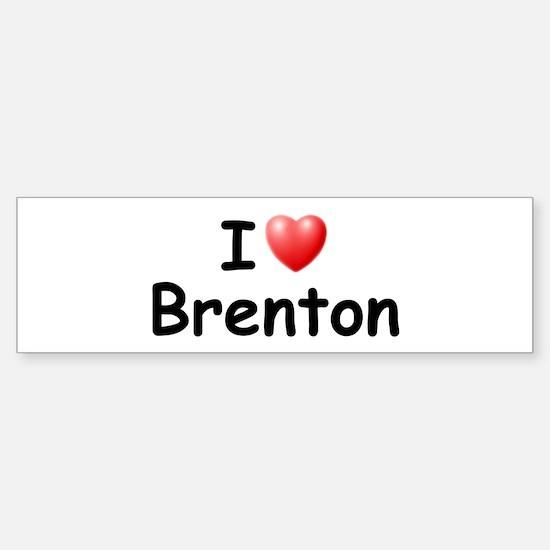 I Love Brenton (Black) Bumper Bumper Bumper Sticker