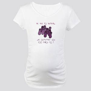 Be Nice to Bacteria Maternity T-Shirt