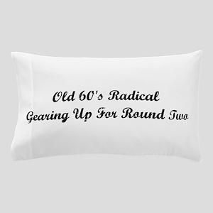 Old 60's Radical Pillow Case