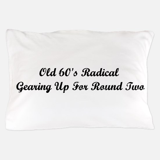 Old 60's Radical Pillow Case