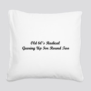 Old 60's Radical Square Canvas Pillow