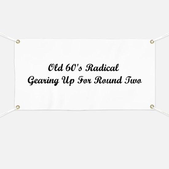 Old 60's Radical Banner