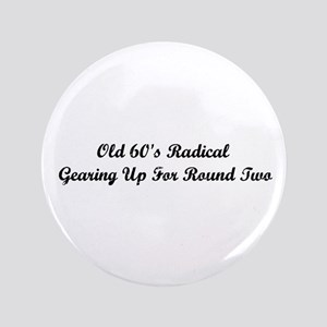 """Old 60's Radical 3.5"""" Button"""