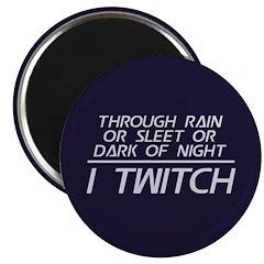Through Rain I Twitch Magnet