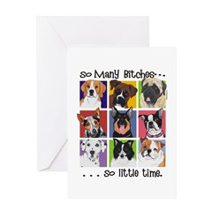 So Many Bitches...So Little Time! Greeting Card