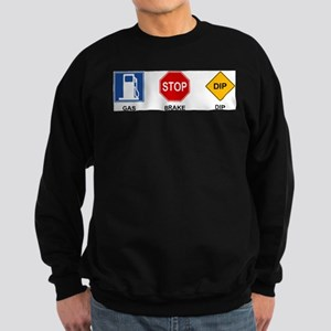 Gas Brake Dip 2 Sweatshirt