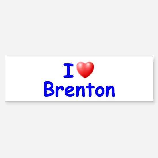 I Love Brenton (Blue) Bumper Bumper Bumper Sticker