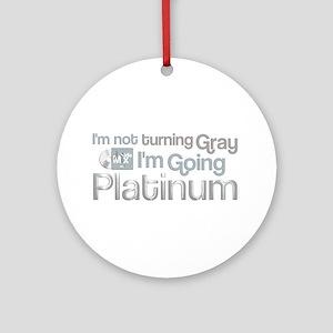 Going Platinum Ornament (Round)