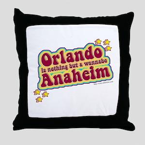 Anahiem not Orlando Throw Pillow