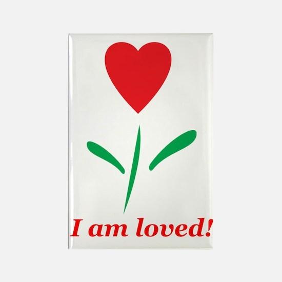 """""""I am Loved"""" Rectangle Magnet"""