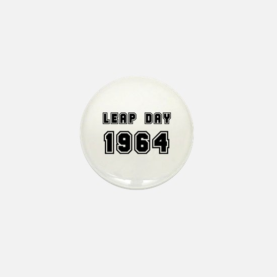 LEAP DAY 1964 Mini Button