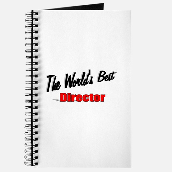 """The World's Best Director"" Journal"