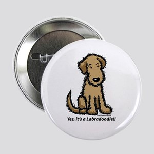 """Yes it's a Labradoodle!! 2.25"""" Button"""