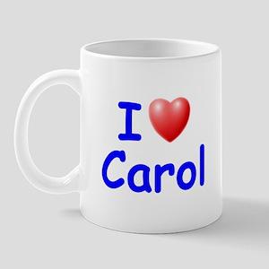 I Love Carol (Blue) Mug