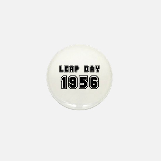 LEAP DAY 1956 Mini Button