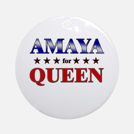 AMAYA for queen Ornament (Round)