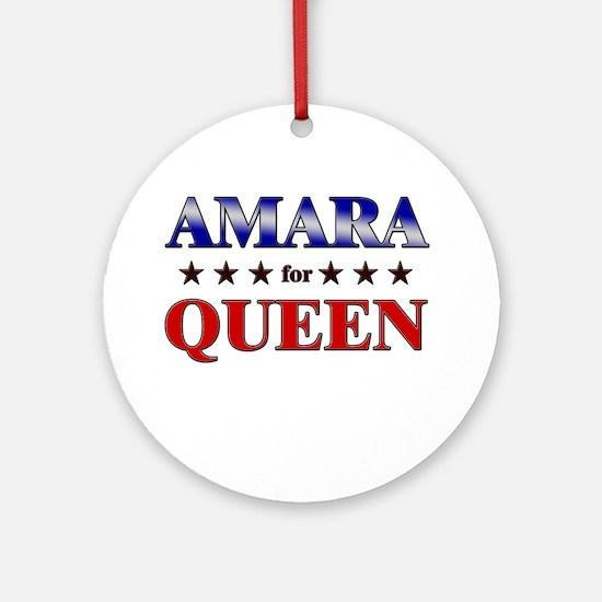 AMARA for queen Ornament (Round)
