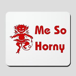 Me So Horny Devil Mousepad