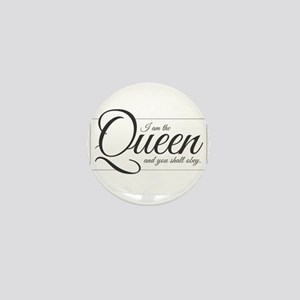 I am the Queen - Obey Mini Button
