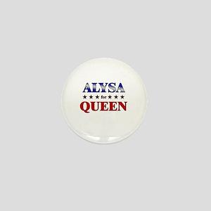 ALYSA for queen Mini Button