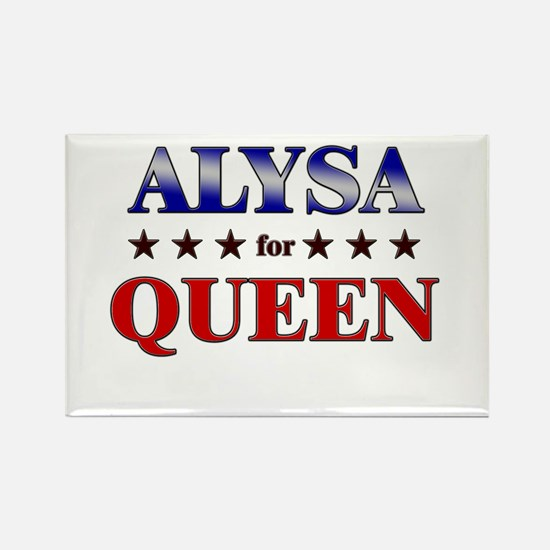 ALYSA for queen Rectangle Magnet