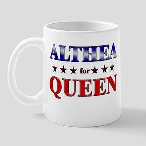 ALTHEA for queen Mug