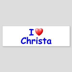 I Love Christa (Blue) Bumper Sticker