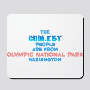Coolest: Olympic Nation, WA Mousepad