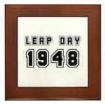 LEAP DAY 1948 Framed Tile