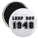 LEAP DAY 1948 Magnet