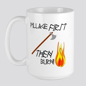 Pillage First Large Mug