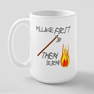 Pillage First Large Mug